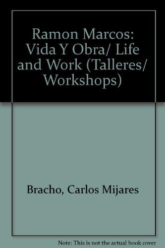 Ramon Marcos: Vida Y Obra/ Life and Work  2005 edition cover