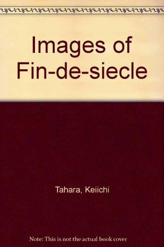 Images of Fin-De-Si�cle Architecture and Interior Decoration  1988 edition cover