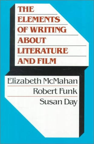 Elements of Writing about Literature and Film   1988 9780023279546 Front Cover