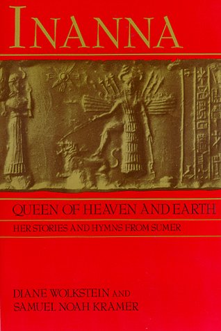 Inanna Queen of Heaven and Earth N/A edition cover