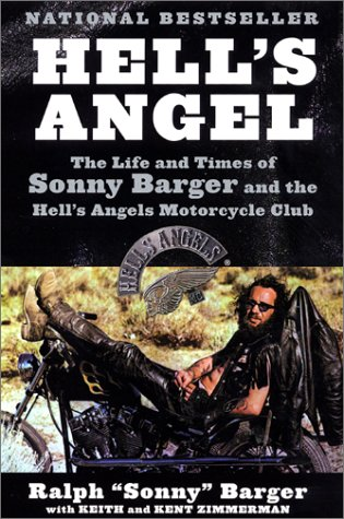 Hell's Angel The Life and Times of Sonny Barger and the Hell's Angels Motorcycle Club  2001 edition cover