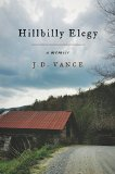 Hillbilly Elegy A Memoir of a Family and Culture in Crisis  2016 9780062300546 Front Cover