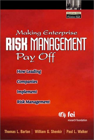 Making Enterprise Risk Management Pay Off How Leading Companies Implement Risk Management  2002 edition cover
