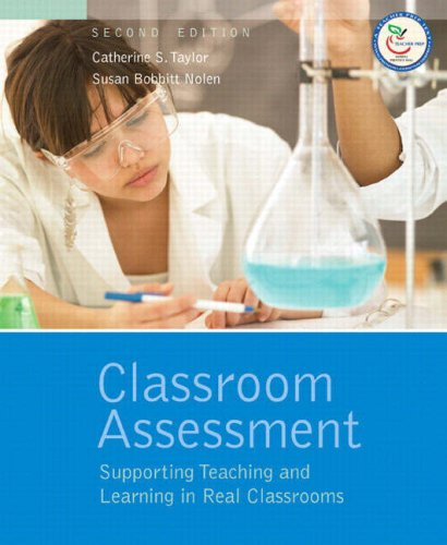 Classroom Assessment Supporting Teaching and Learning in Real Classrooms 2nd 2008 edition cover