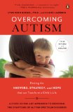 Overcoming Autism Finding the Answers, Strategies, and Hope That Can Transform a Child's Life  2014 (Revised) edition cover