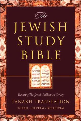 Jewish Study Bible Featuring the Jewish Publication Society Tanakh Translation  2004 edition cover