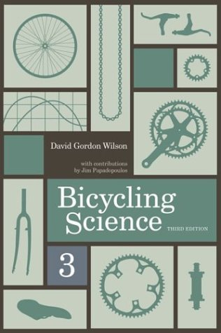 Bicycling Science  3rd 2004 edition cover