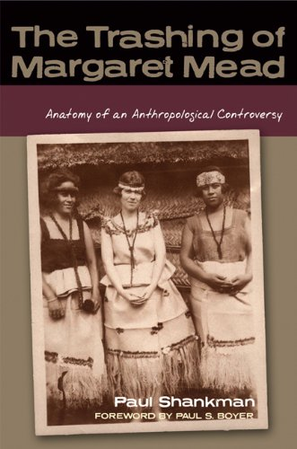 Trashing of Margaret Mead Anatomy of an Anthropological Controversy  2009 edition cover