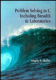 Problem Solving in C Including Breadth and Laboratories  1st 9780314045546 Front Cover