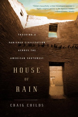 House of Rain Tracking a Vanished Civilization Across the American Southwest  2008 edition cover