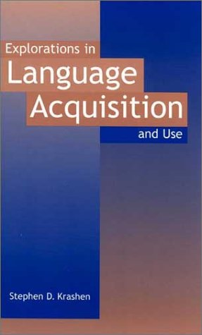 Explorations in Language Acquisition and Use   2003 edition cover