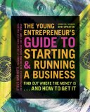 Young Entrepreneur's Guide to Starting and Running a Business Turn Your Ideas into Money!  2014 edition cover
