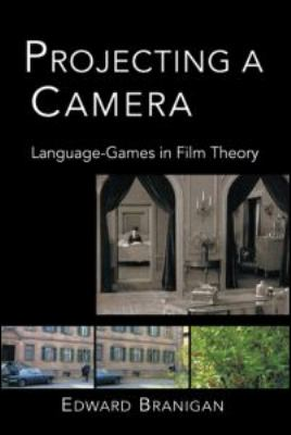 Projecting a Camera Language-Games in Film Theory  2006 edition cover