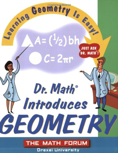 Dr. Math Introduces Geometry Learning Geometry Is Easy! Just Ask Dr. Math!  2004 edition cover