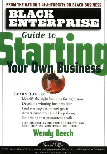Black Enterprise Guide to Starting Your Own Business   1999 edition cover