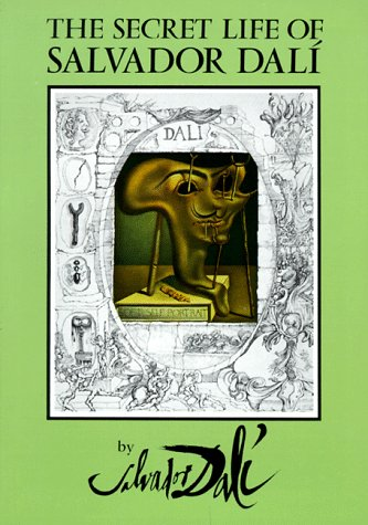 Secret Life of Salvador Dali   1993 (Reprint) edition cover