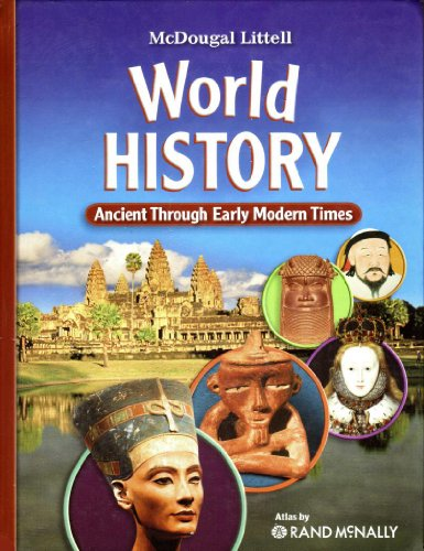 McDougal Littell Middle School World History Student's Edition Grades 6-8 Ancient Through Early Modern Times 2009  2007 9780547018546 Front Cover
