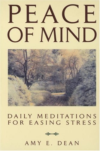 Peace of Mind Daily Meditations for Easing Stress N/A 9780553354546 Front Cover