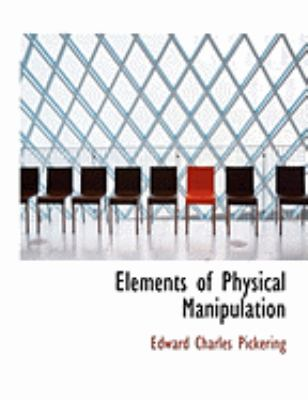 Elements of Physical Manipulation:   2008 edition cover