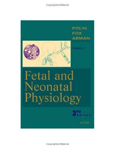 Fetal and Neonatal Physiology  3rd 2004 (Revised) edition cover