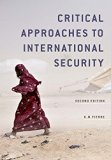 Critical Approaches to International Security  2nd 2015 9780745670546 Front Cover