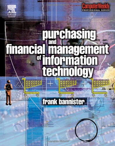 Purchasing and Financial Management of Information Technology A Practical Guide  2003 edition cover