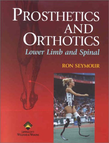 Prosthetics and Orthotics Lower Limb and Spinal  2002 edition cover