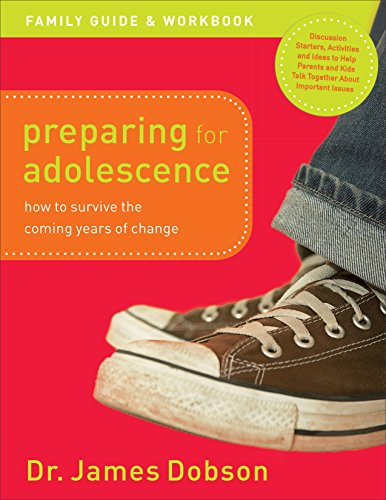 Preparing for Adolescence Family Guide and Workbook How to Survive the Coming Years of Change N/A 9780800726546 Front Cover