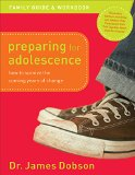 Preparing for Adolescence Family Guide and Workbook How to Survive the Coming Years of Change N/A edition cover