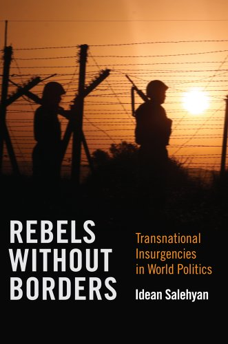 Rebels Without Borders Transnational Insurgencies in World Politics  2011 9780801477546 Front Cover