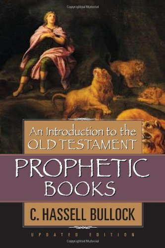 Introduction to the Old Testament Prophetic Books   2007 (Revised) edition cover