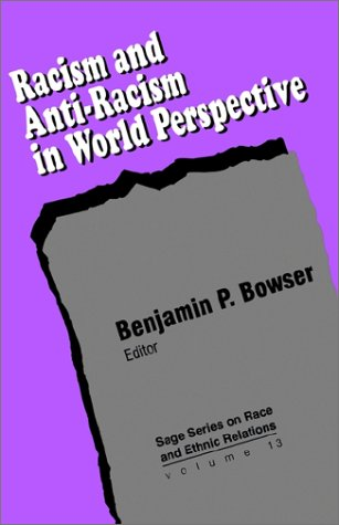 Racism and Anti-Racism in World Perspective   1995 edition cover