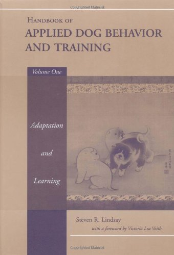 Handbook of Applied Dog Behavior and Training Adaptation and Learning  2000 edition cover