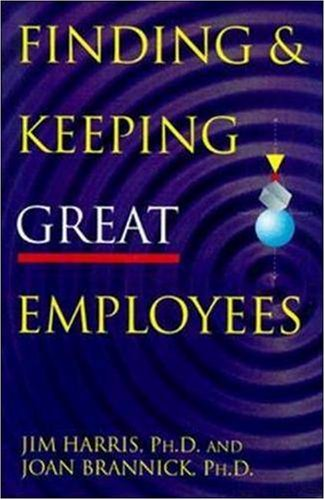 Finding & Keeping Great Employees   1999 edition cover