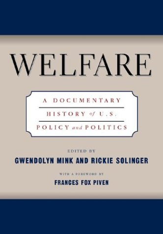 Welfare A Documentary History of U. S. Policy and Politics  2003 edition cover