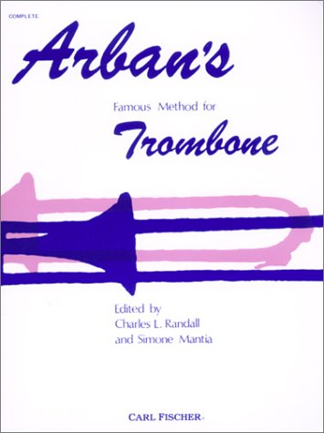 Arban's Famous Method for Trombone 1st edition cover