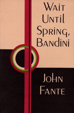 Wait until Spring, Bandini  Reprint edition cover