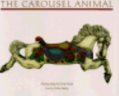 Carousel Animal  Reprint 9780877014546 Front Cover