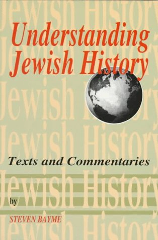 Understanding Jewish History : Text and Commentaries 1st edition cover