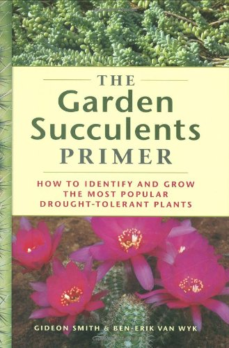 Garden Succulents Primer   2008 9780881929546 Front Cover