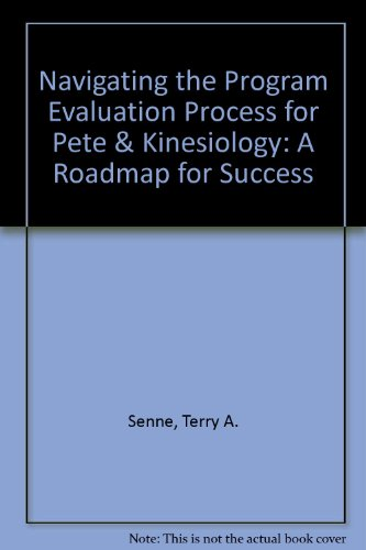Navigating the Program Evaluation Process for PETE and Kinesiology A Roadmap for Success  2012 edition cover