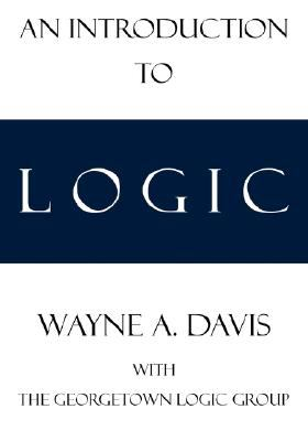 Introduction to Logic  N/A 9780978544546 Front Cover
