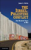 Israel-Palestine Conflict One Hundred Years of War 3rd 2013 (Revised) 9781107613546 Front Cover