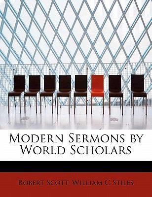 Modern Sermons by World Scholars N/A 9781115067546 Front Cover