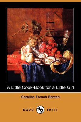 Little Cook-Book for a Little Girl  N/A 9781406552546 Front Cover