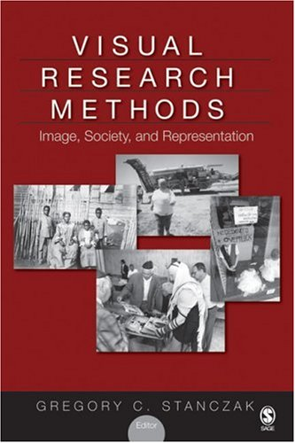 Visual Research Methods Image, Society, and Representation  2007 edition cover