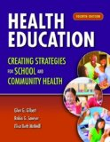 Health Education: Creating Strategies for School and Community Health  4th 2015 edition cover