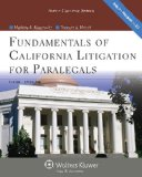 Fundamentals of California Litigation for Paralegals:   2013 edition cover