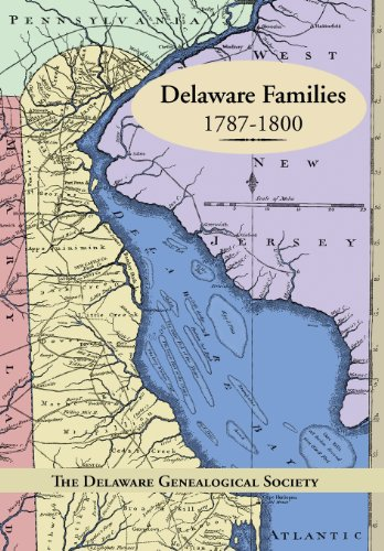 Delaware Families 1787-1800   2013 9781491813546 Front Cover