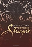 In the Presence of Strangers  N/A 9781492254546 Front Cover